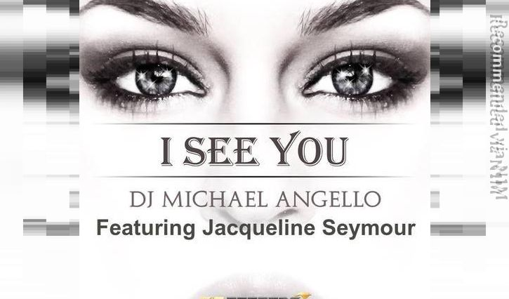 I See You Featuring Jacqueline Seymour Extended mix