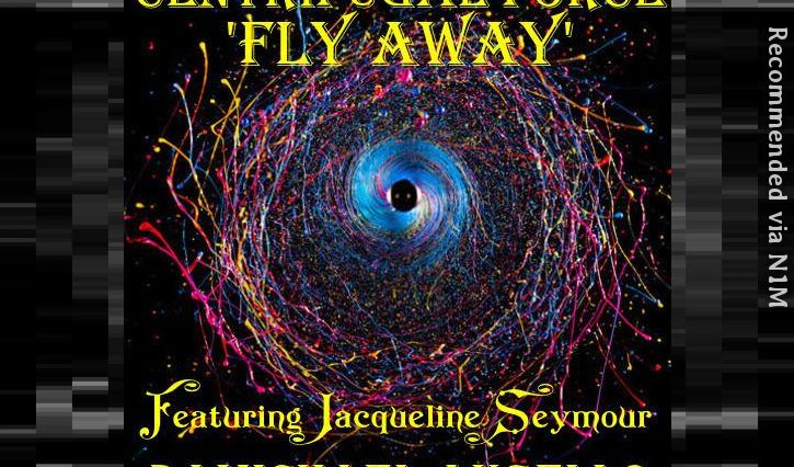 Fly Away 'Centrifugal Force' Vocal Mix Feat Jacqueline Seymour