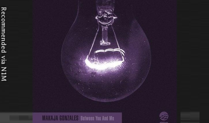 Makaja Gonzales - Between You and Me (El Brujo Remix)