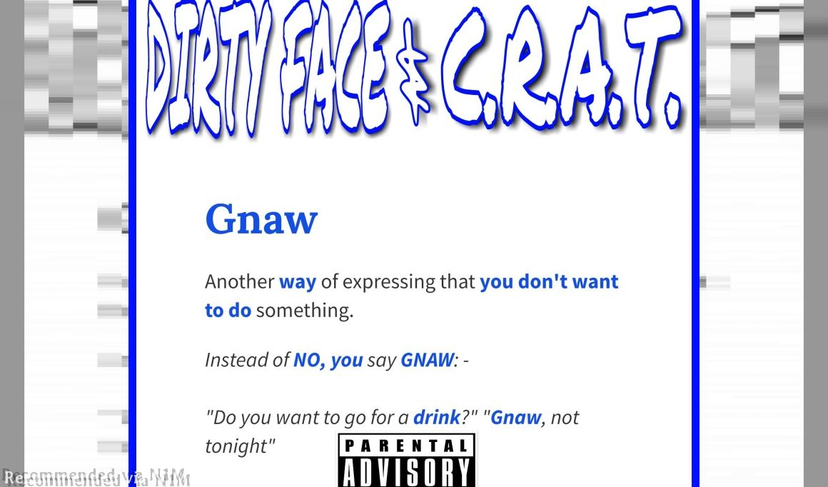 GNAW (DIRTY FACE Feat. C.R.A.T.)
