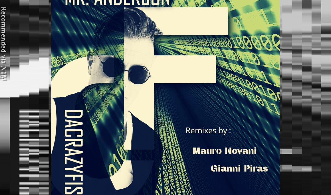 DACRAZYFISH - Mr. ANDERSON - MAURO NOVANI REMIX