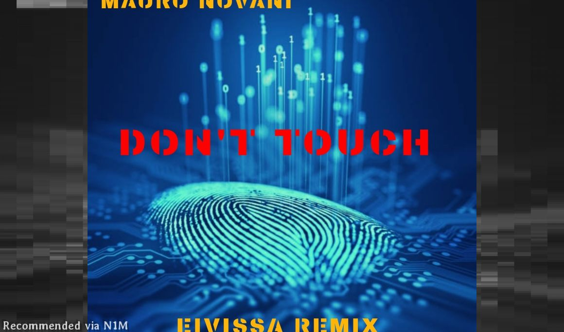 MAURO NOVANI - DON'T TOUCH (EIVISSA REMIX)