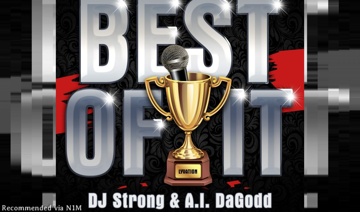 Best Of It Starring DJ STRONG With A.I. DAGODD And Hook By JUNE B
