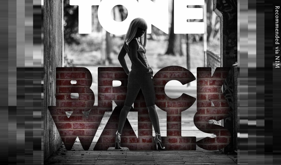 BRICK WALLS Starring TONE (Radio Edit)