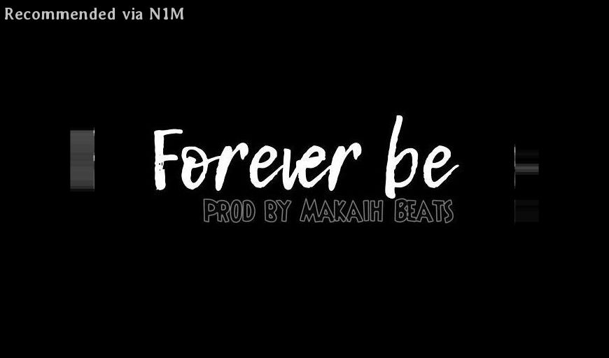Forever Be