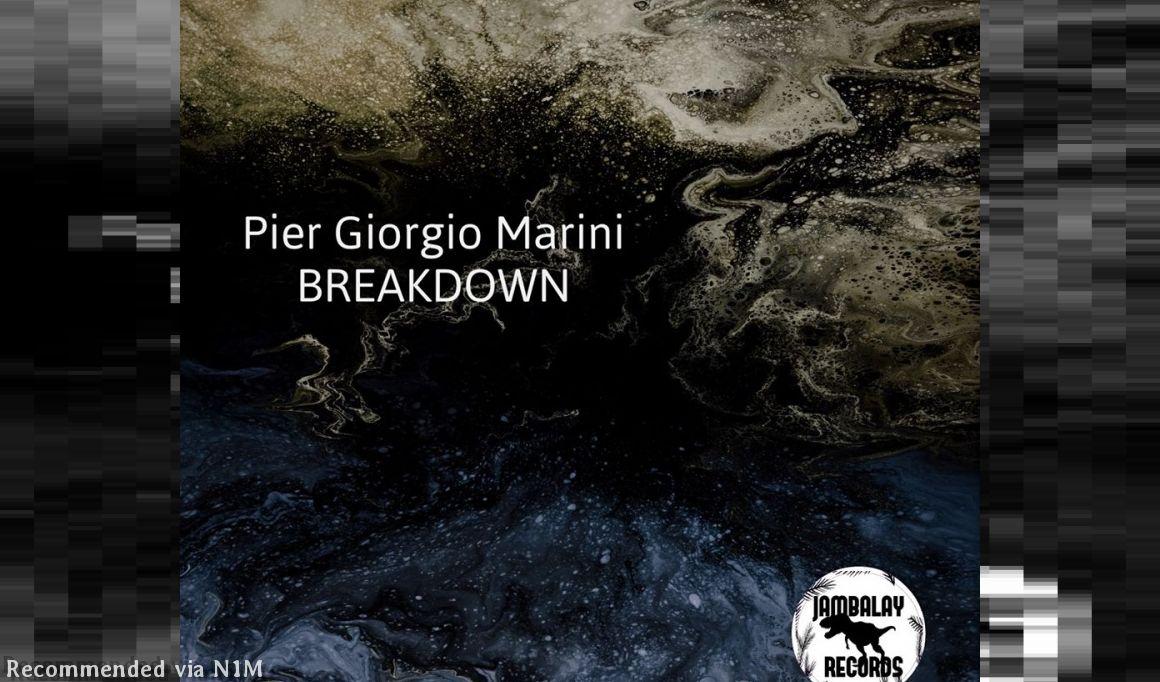 Pier Giorgio Marini - Breakdown (Gianni Piras Remix)
