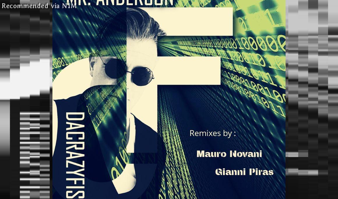 DaCrazyFish - Mr. ANDERSON (Gianni Piras Remix)