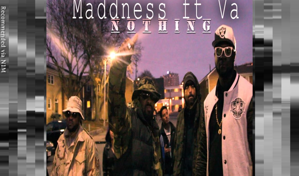 MADDNESS (NOTHING feat VA