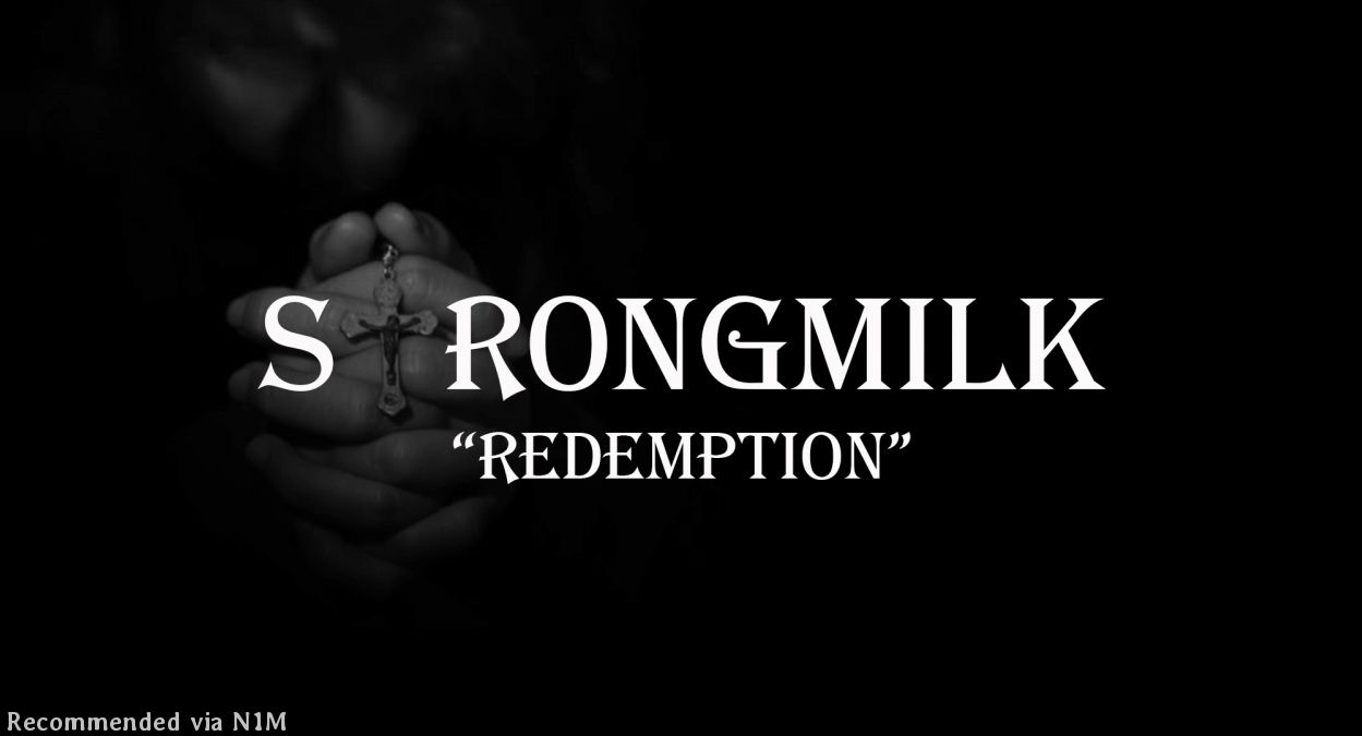 REDEMPTION By STRONGMILK