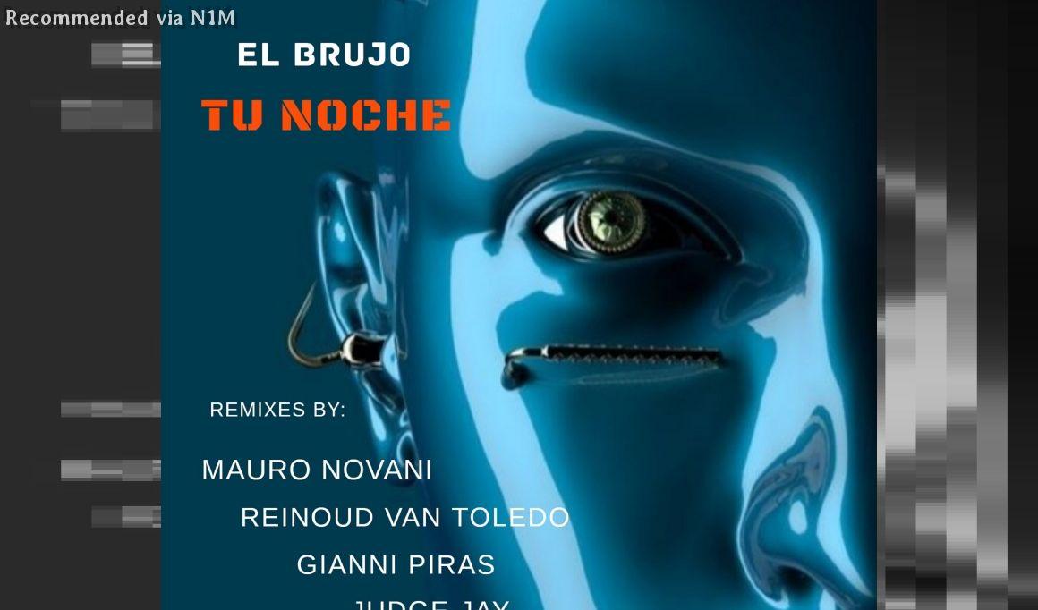 "EL BRUJO - ""TU NOCHE"" (MAURO NOVANI REMIX)"