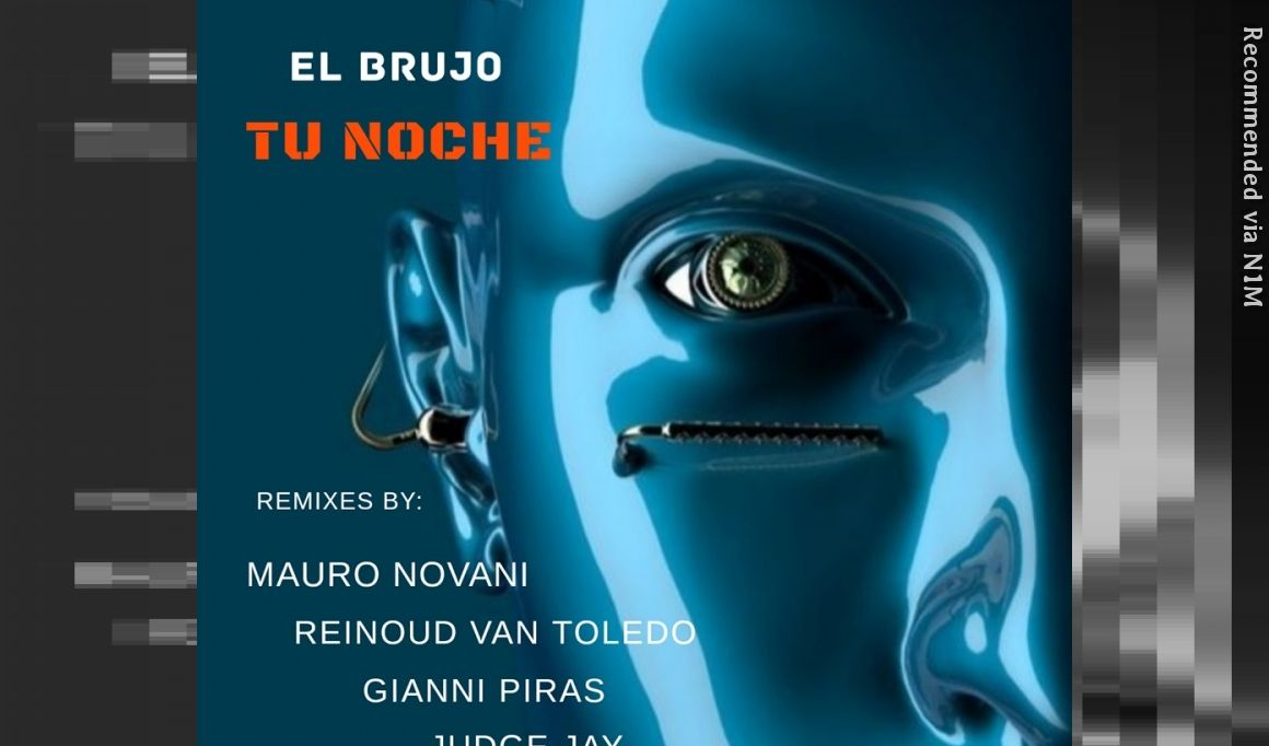 EL BRUJO - TU NOCHE (Gianni Piras Remix)