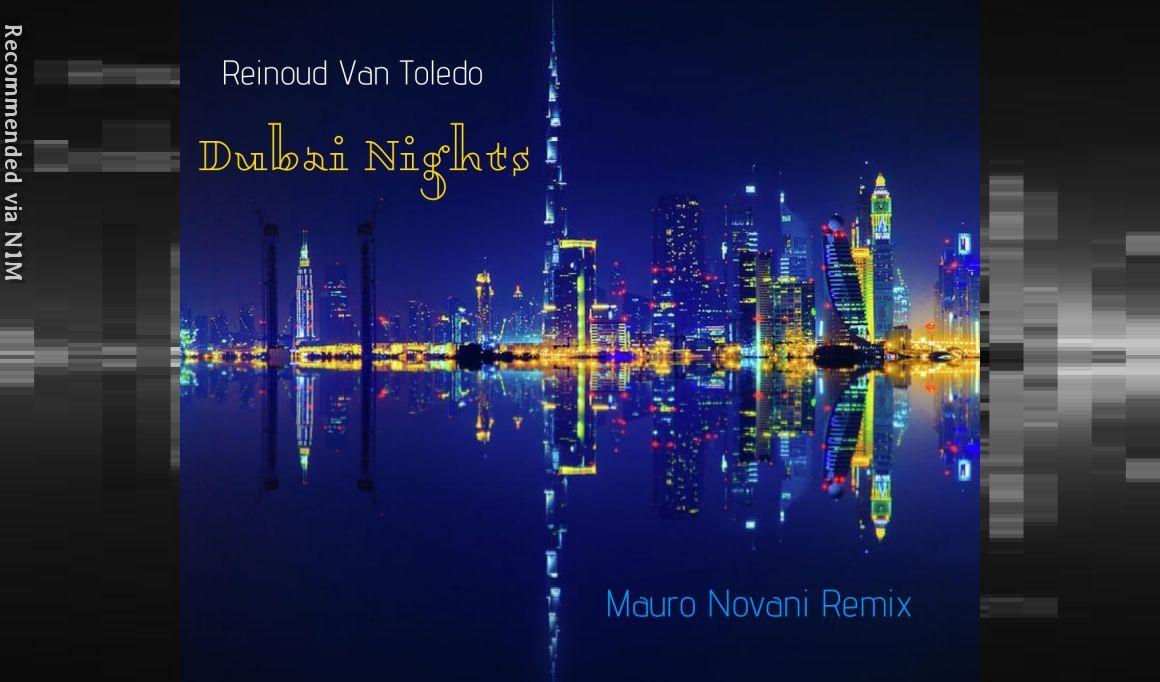 REINOUD VAN TOLEDO - DUBAI NIGHTS - (MAURO NOVANI REMIX)