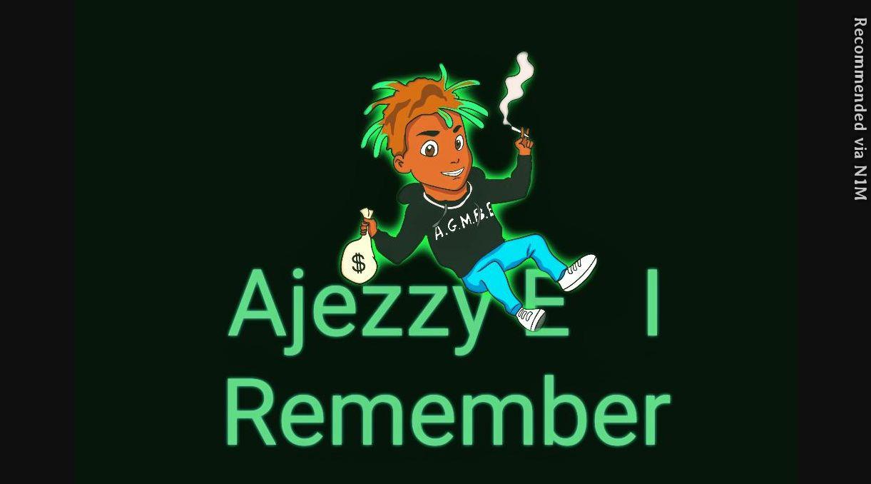 Ajezzy E - I Remember ft malik b savage (Prod.Byalif)