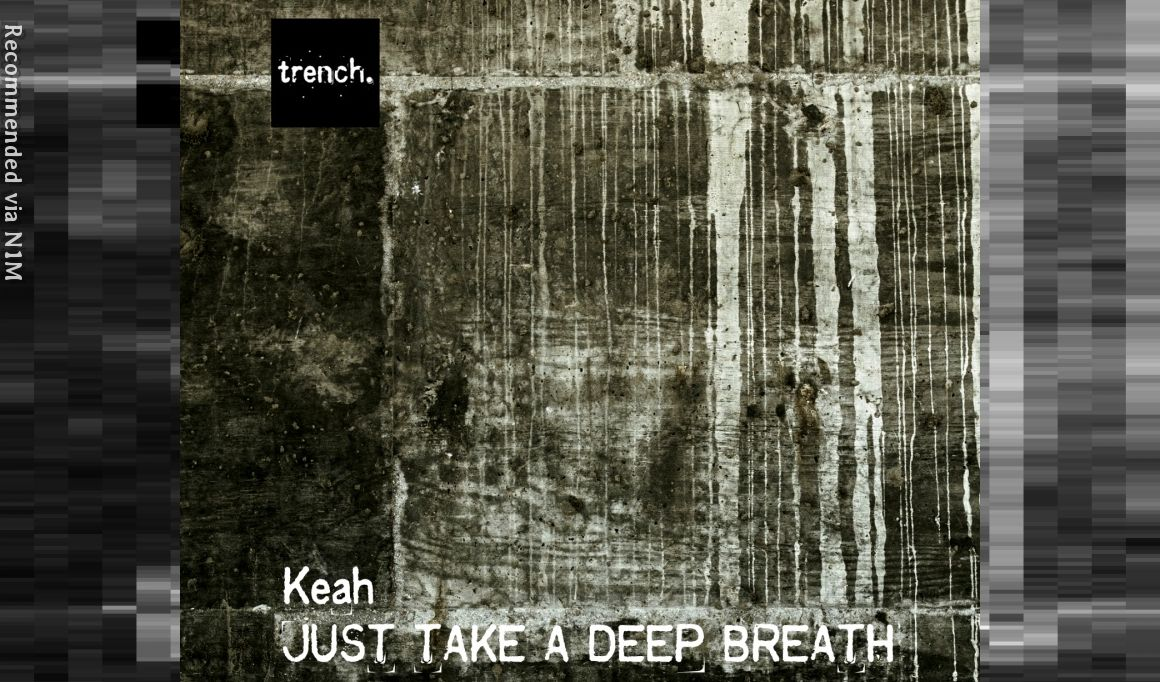 Keah - Just Take A Deep Breath (El Brujo Remix)