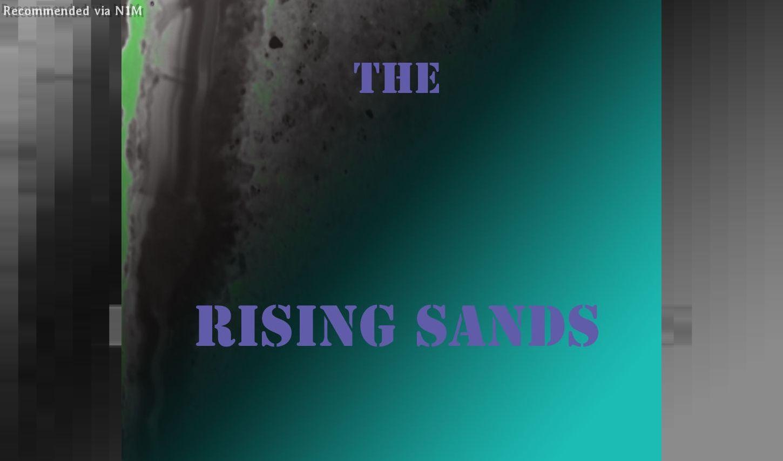 The Rising Sands (Original Mix)