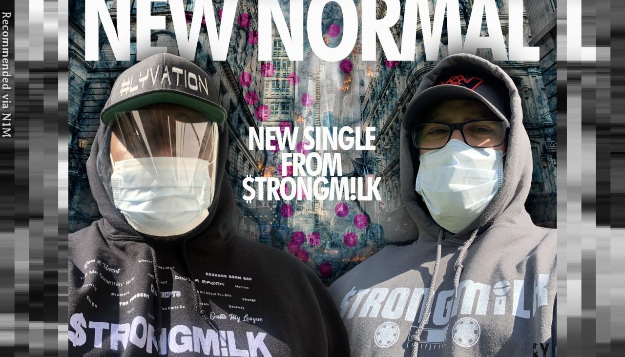 NEW NORMAL (radio edit) By STRONGMILK With Antidotes By Bad Gyal Shi Shi and Scrapp Loc (Beat By Anno Domini) (1)