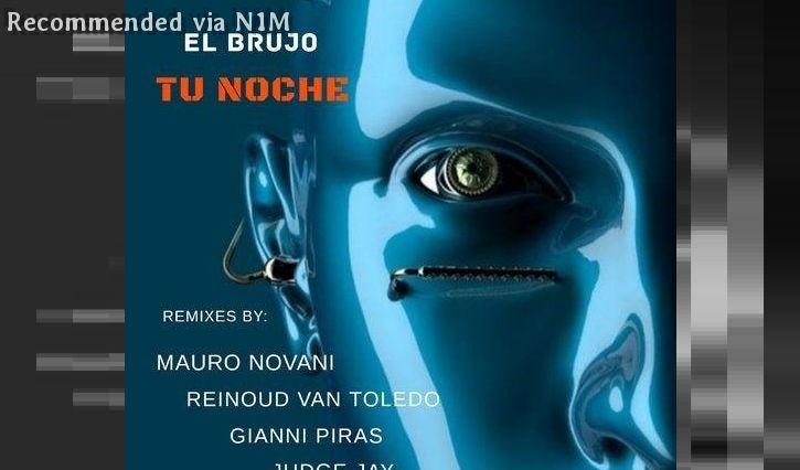 El Brujo - TU NOCHE (Club Mix)