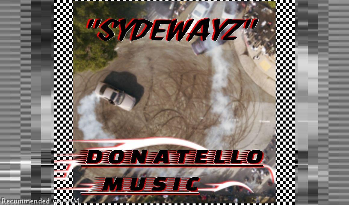 """SYDEWAYZ"" - Donatello (Prod. By Donatello)"