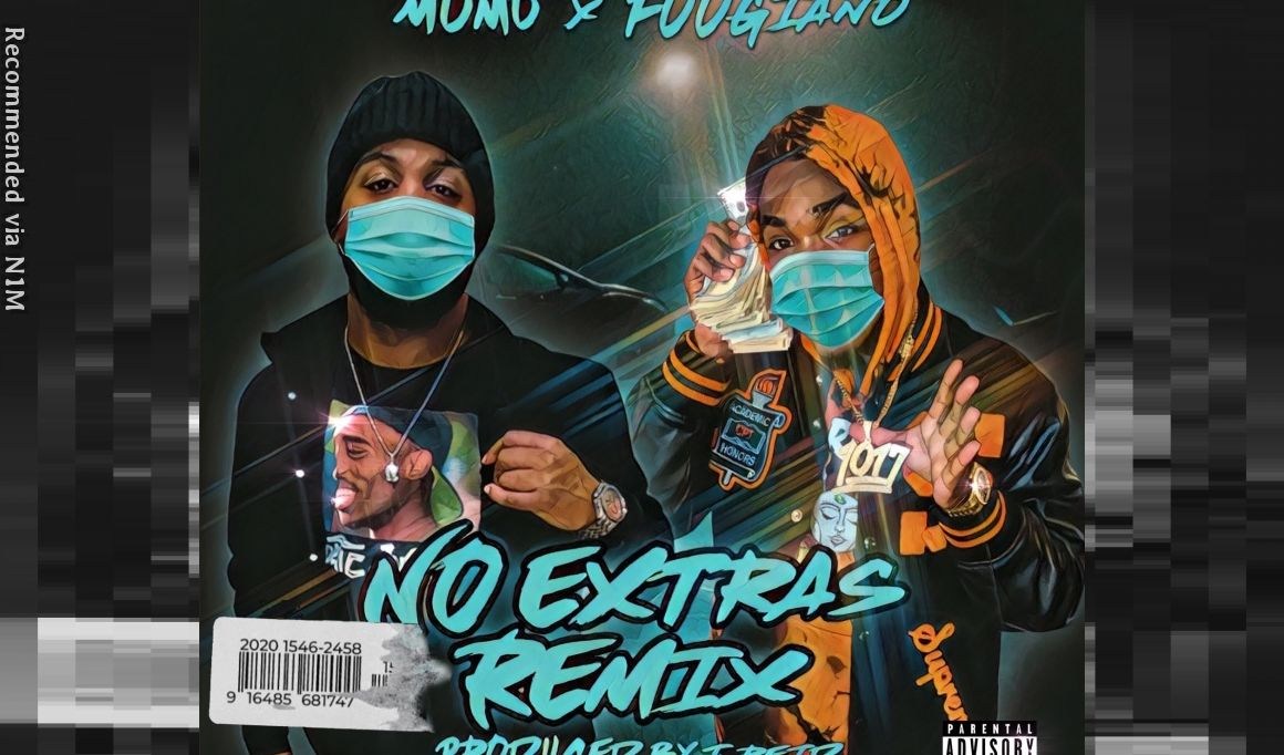 No Extras (feat. Foogiano) [Remix]