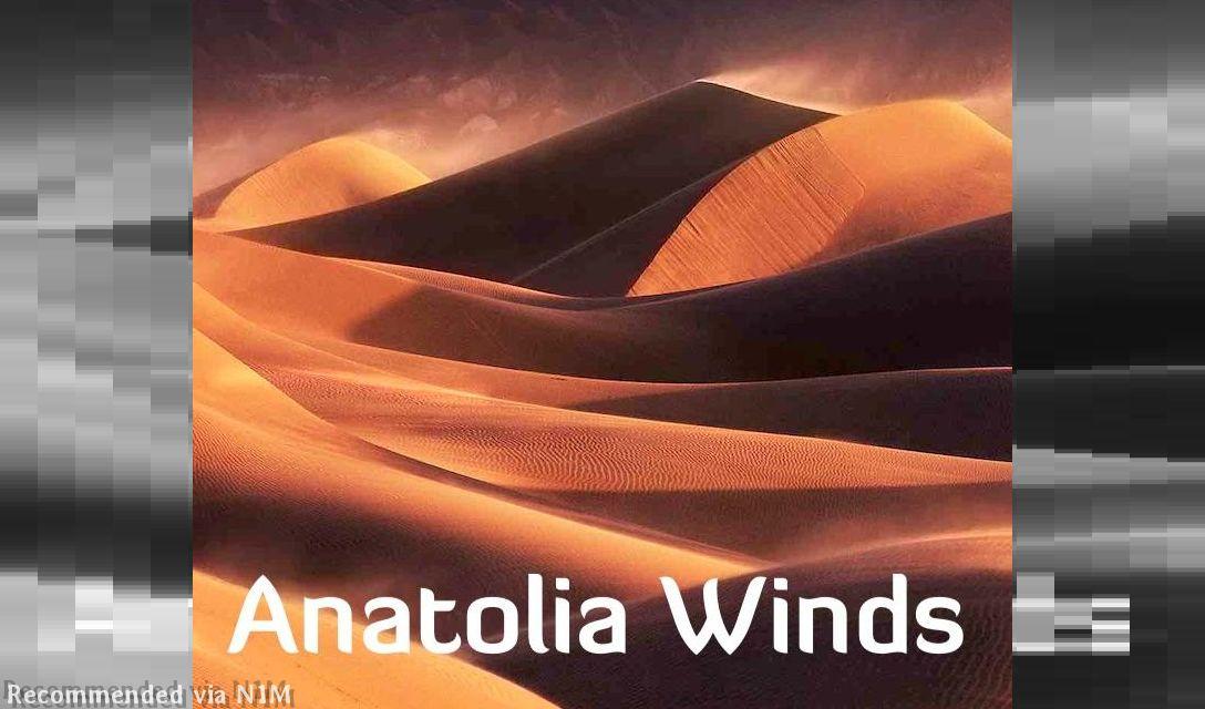 Anatolia Winds