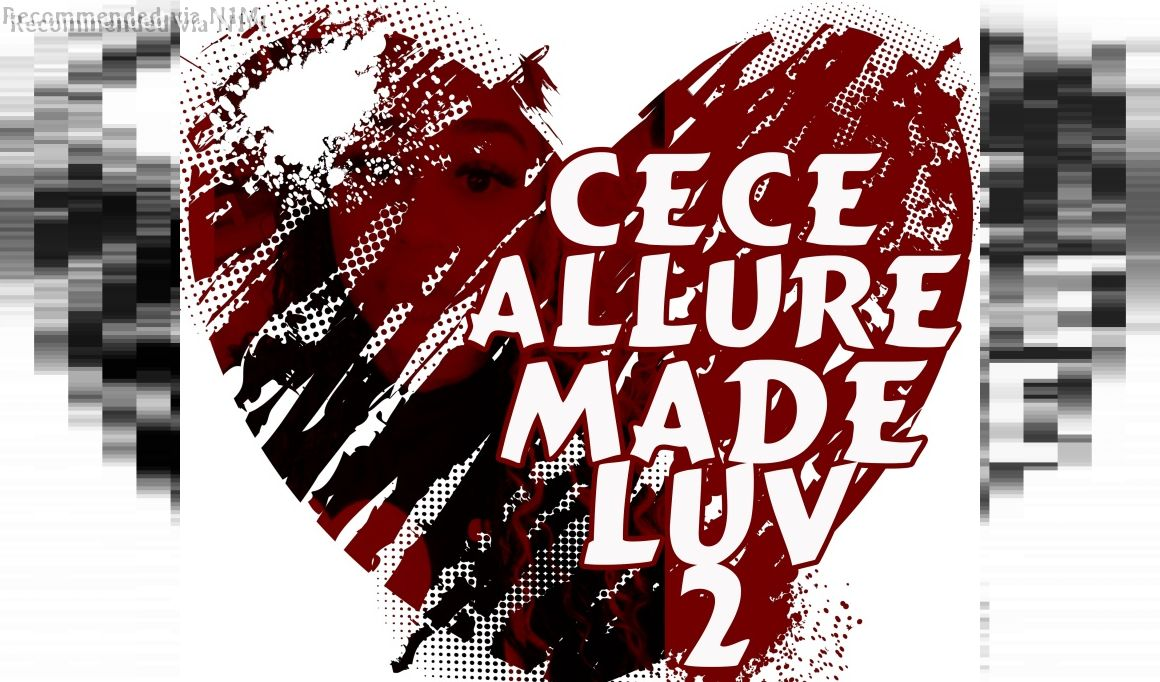 MADE LUV 2 Starring CECE ALLURE