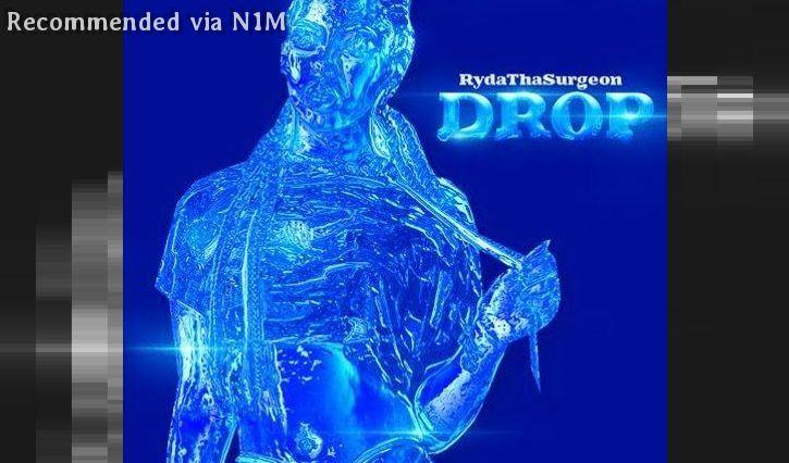 RydaThaSurgeon - D R O P {Edited}