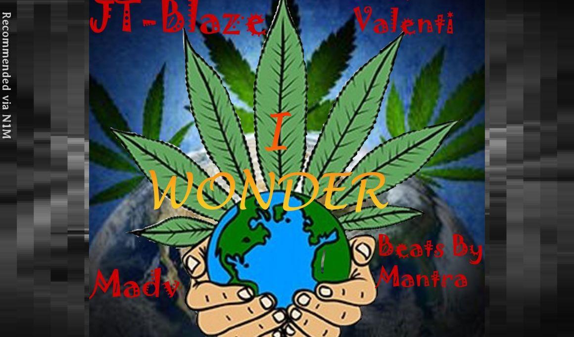 I Wonder by JT-Blaze Feat. Nueva Valenti & Madv
