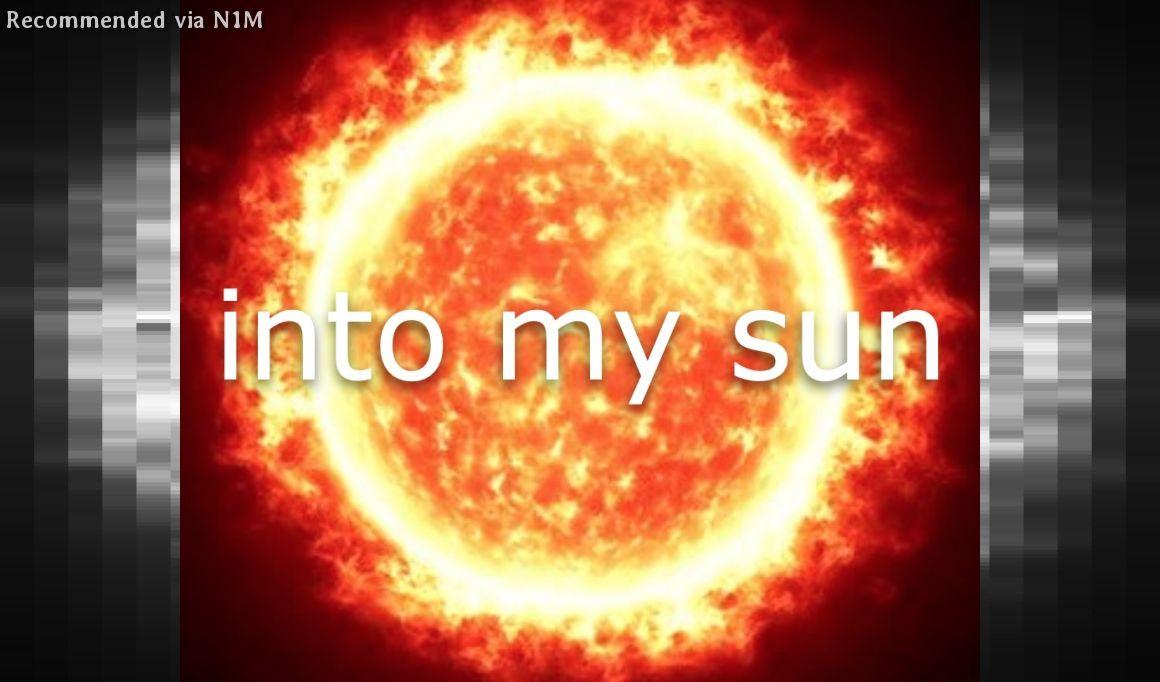 into my sun