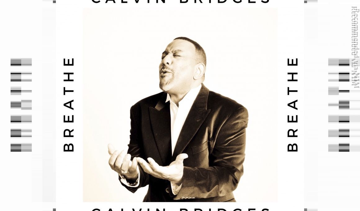 'Breathe' by Calvin Bridges