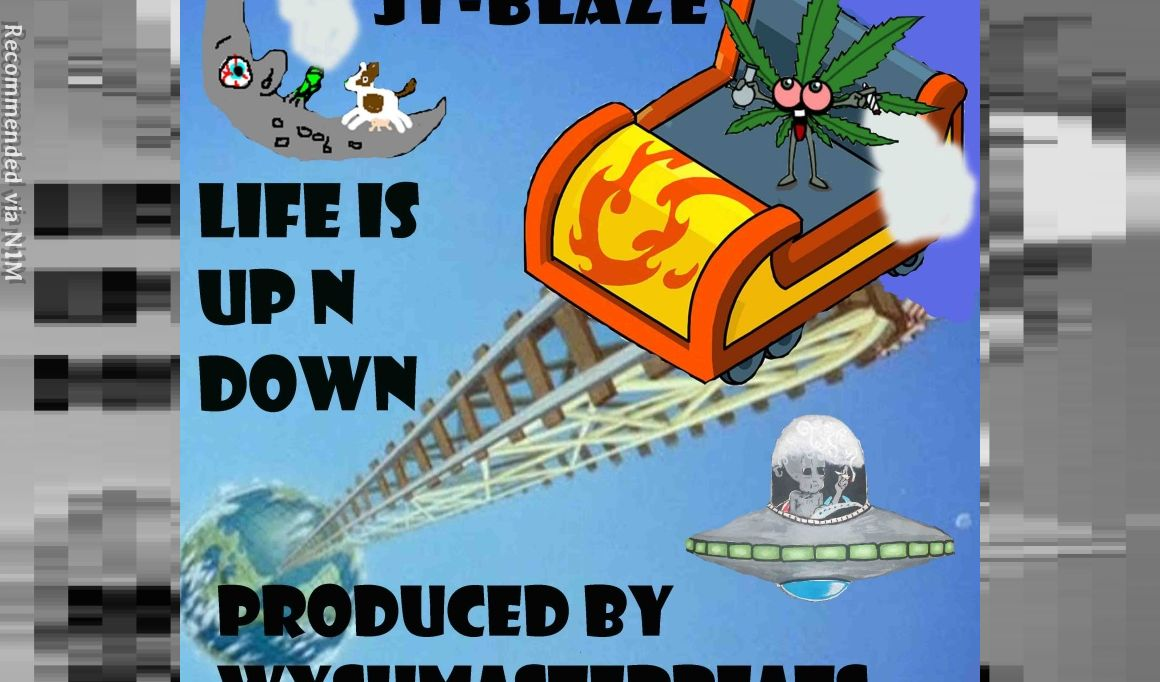 Life Is Up N Down by JT-Blaze (Prod. by Wyshmaster Beats)
