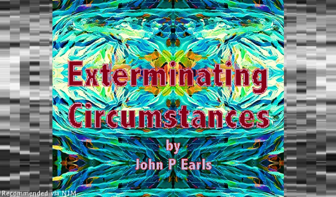 Exterminating Circumstances