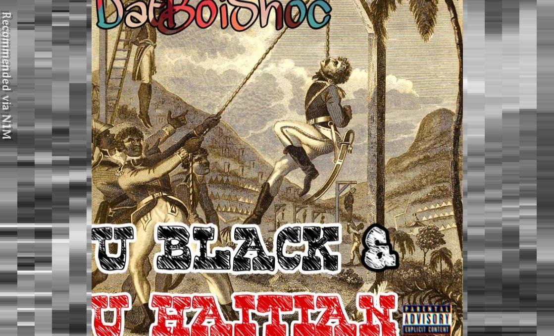 U BLACK AND U HAITIAN