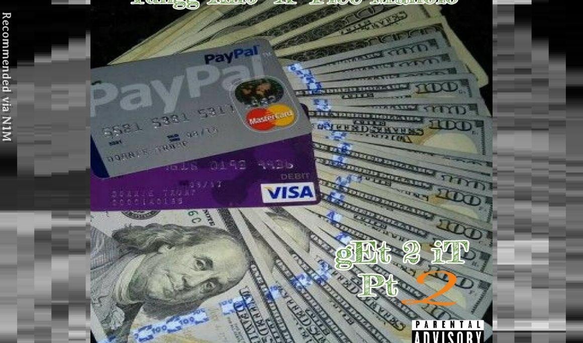 Get 2 it pt 2 ( feat. Yungg Kilo)
