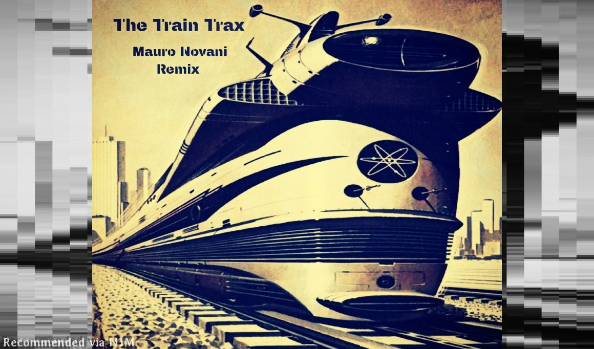 Judge Jay Feat. Cassio Ware - The Train Trax (Mauro Novani Locomotive Remix)