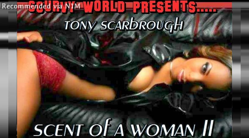 1) LOVE LUST & DECEIT video included..True Story.. feat. The Silky Tones..SCENT OF A WOMAN 2