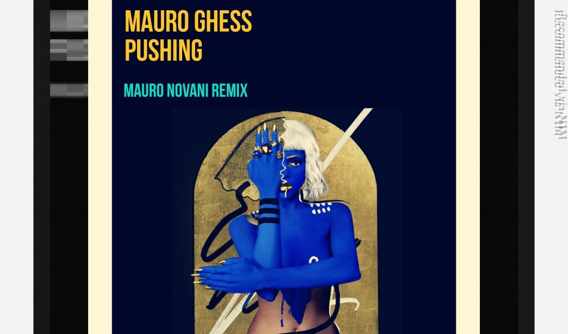 Mauro Ghess - PUSHING (Mauro Novani Remix)