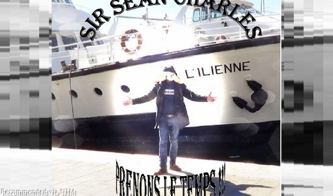 04) SIr Sean Charles - Prenons Le Temps Studio Version