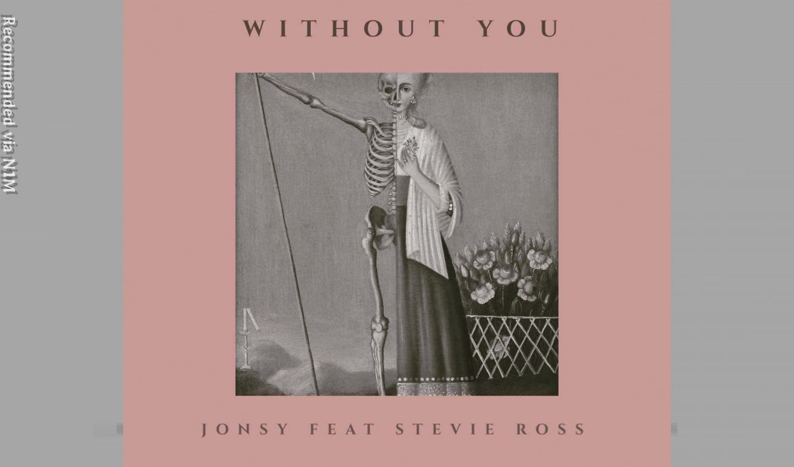 Jonsy - Without You ft. Stevie Ross