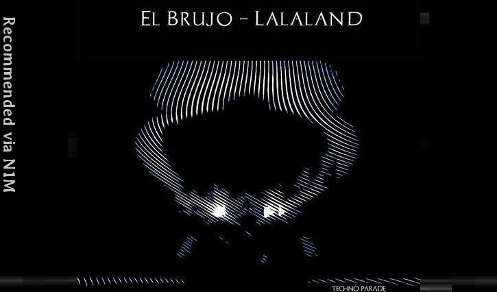 El Brujo - Lalaland (Club Mix)