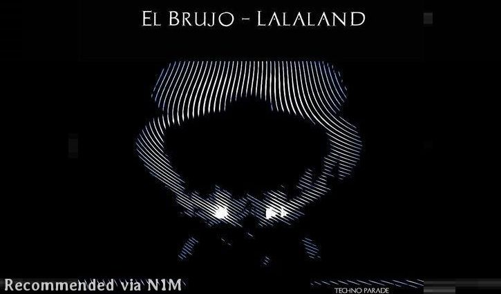El Brujo - Lalaland (Original Mix)