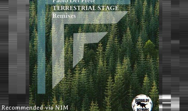 Paolo Del Prete - Terrestrial Stage (El Brujo Remix)