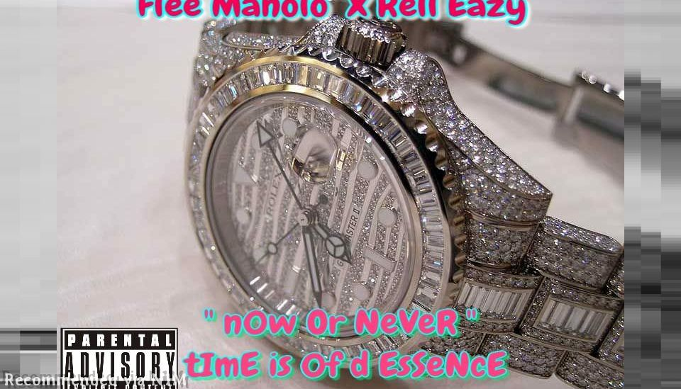 n0w Or NeVeR ( feat. Rell Eazy)