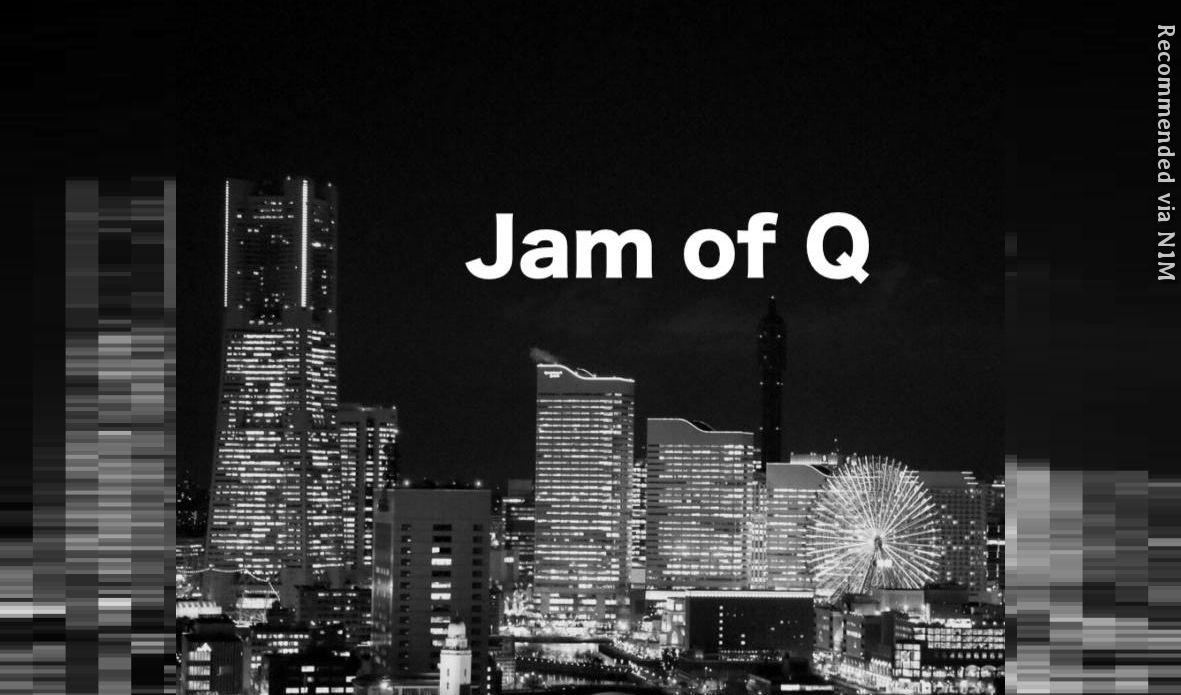Jam of Q