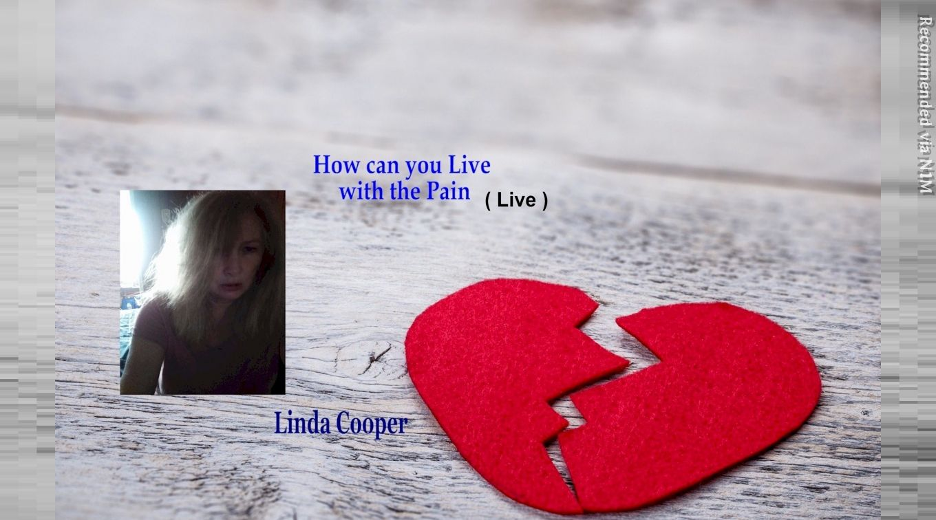 How Can you Live with the Pain - Linda Cooper