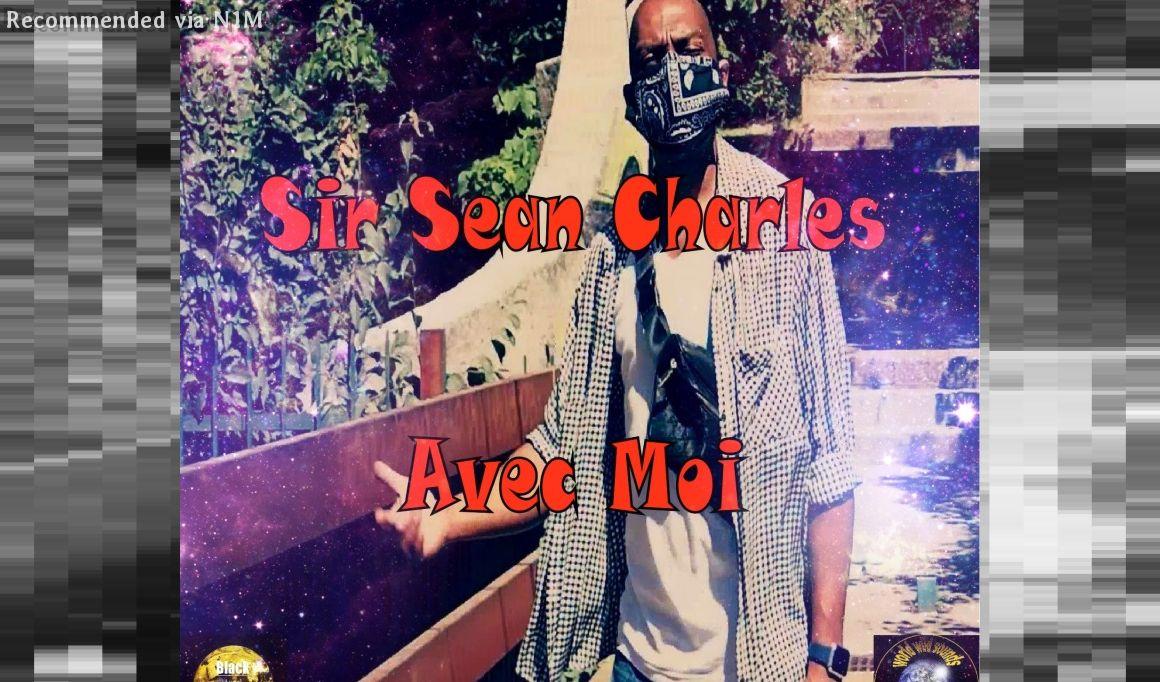 09) Sir Sean Charles - Avec moi Studio Version