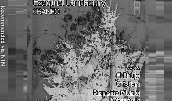 Ezequiel Landazury - Craneo (El Brujo Remix)