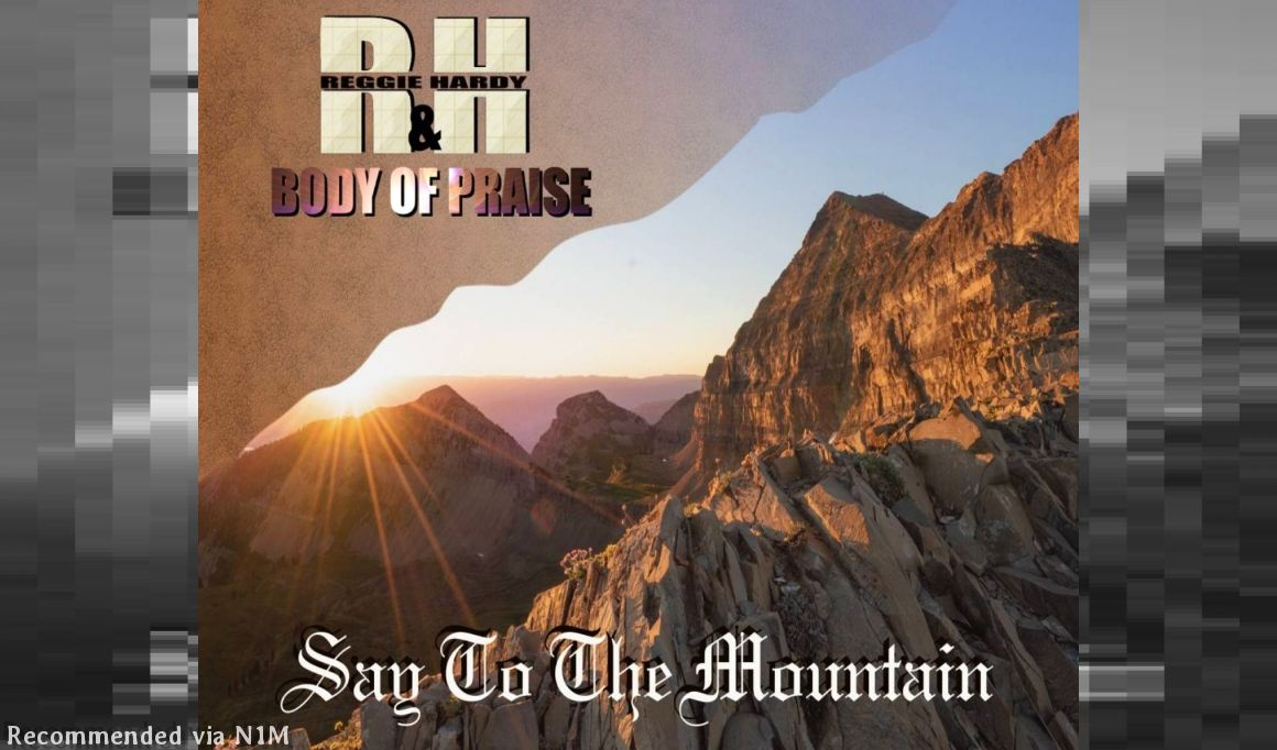 Say To The Mountain