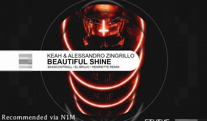 Keah , Alessandro Zingrillo - Beautiful Shine (El Brujo Remix)