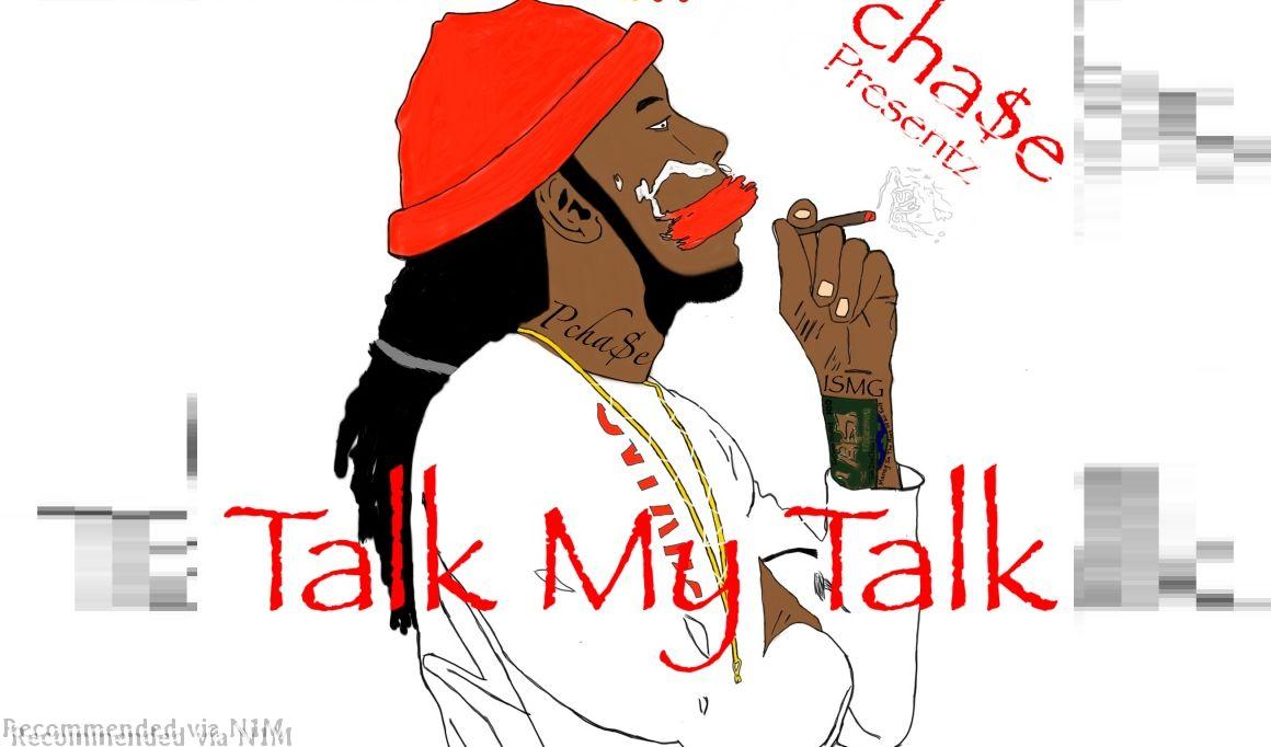 Talk My Talk - PCha$e