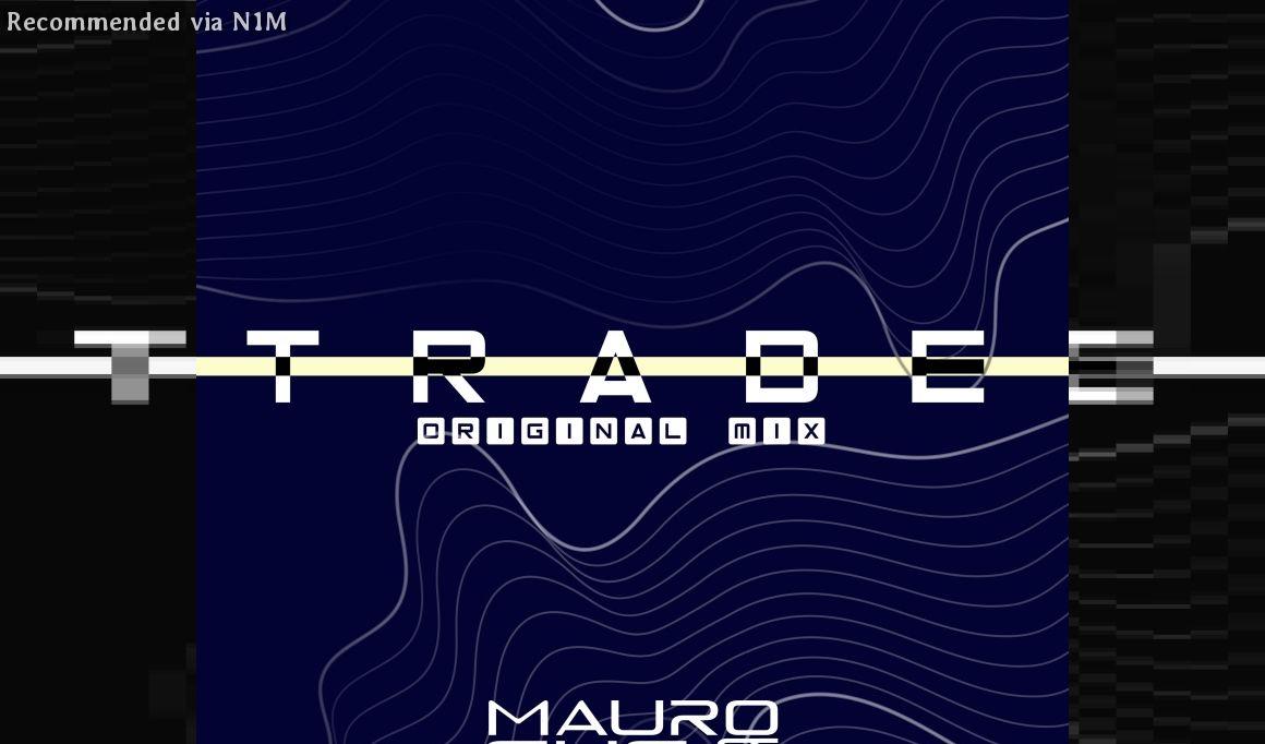 Mauro Ghess - Trade (Club Mix)